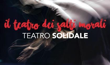 Il Teatro dei Salti Morali - Teatro Solidale