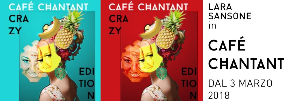 Cafè Chantant Crazy Edition